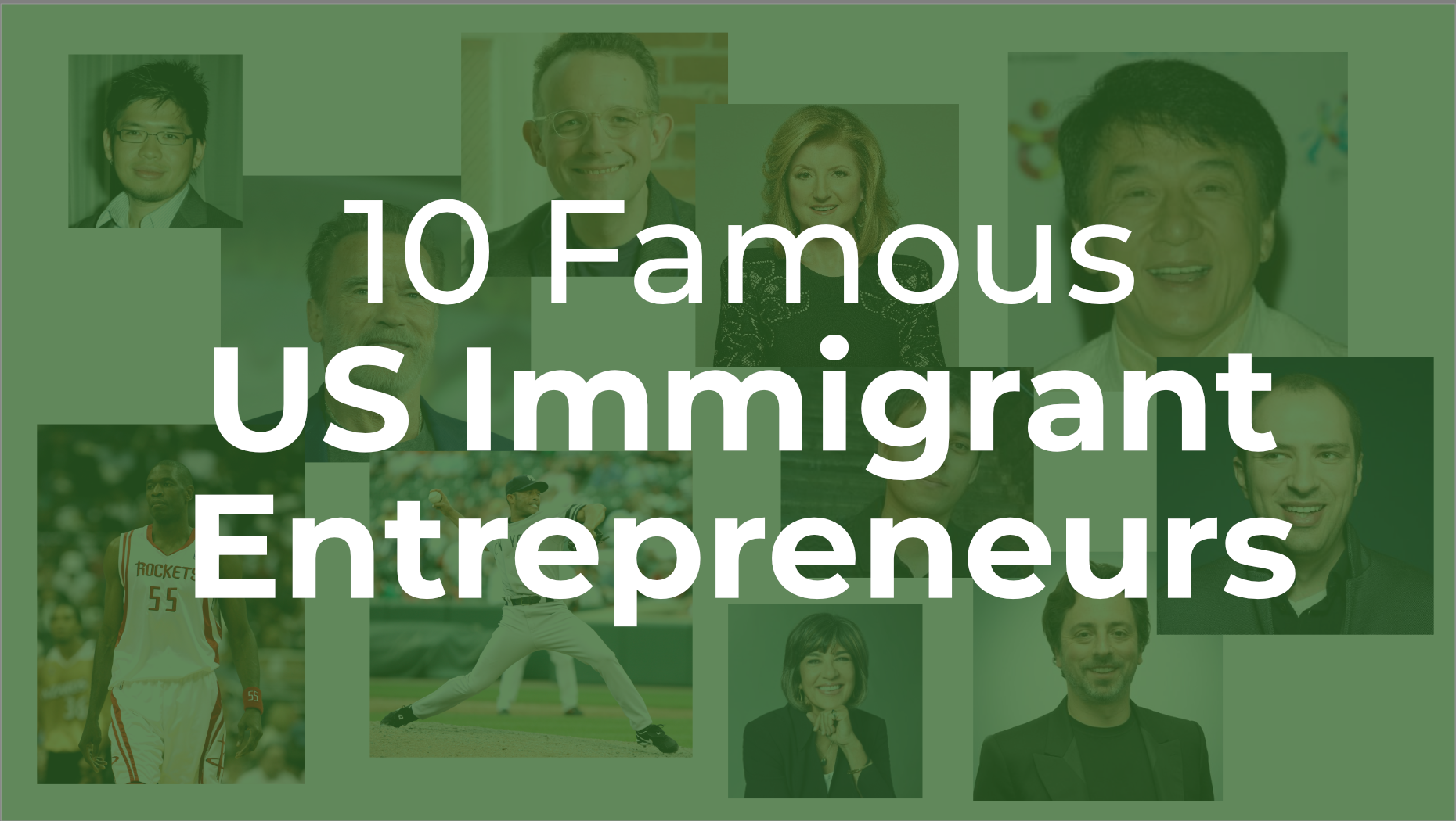 10 Famous US Immigrant Entrepreneurs