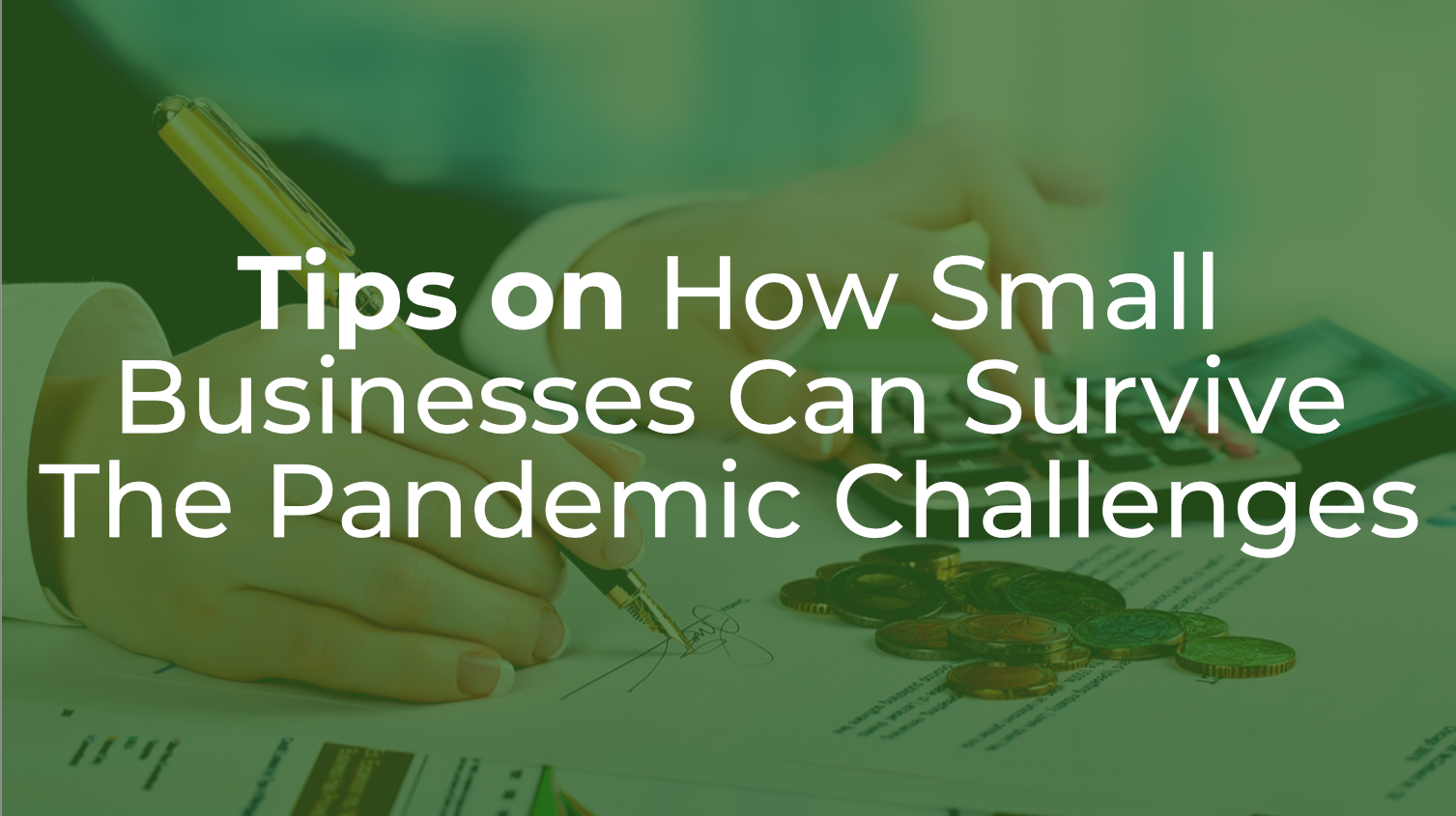 Tips on how small businesses can survive the pandemic challenges