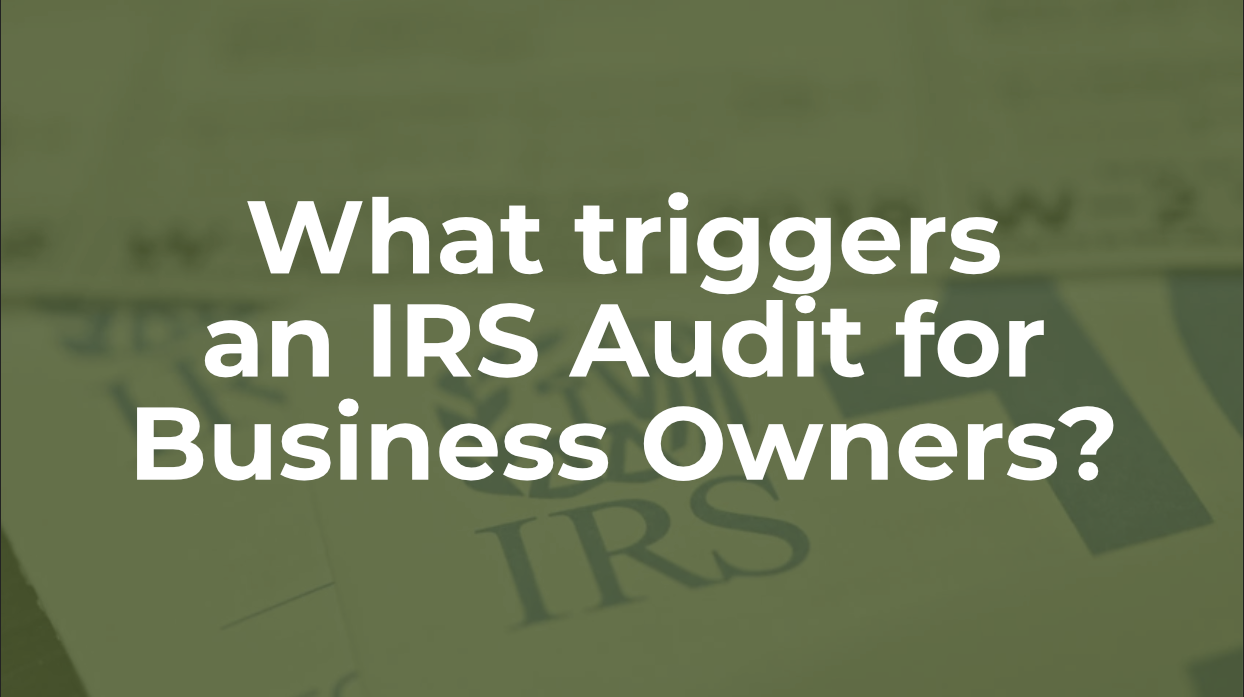 What-triggers-an-IRS-Audit-for-Business-Owners