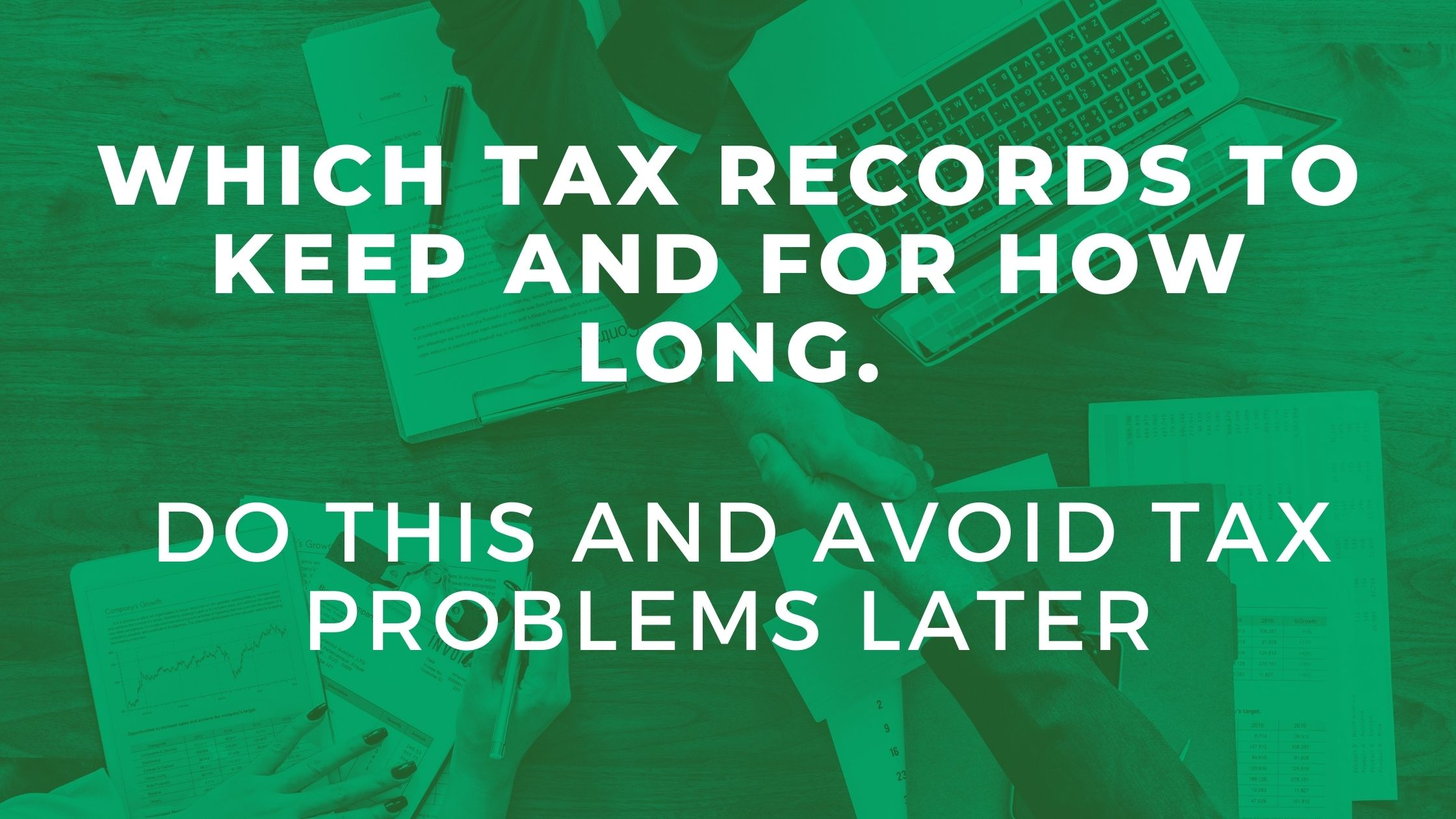 Which Tax Records to Keep and For How Long